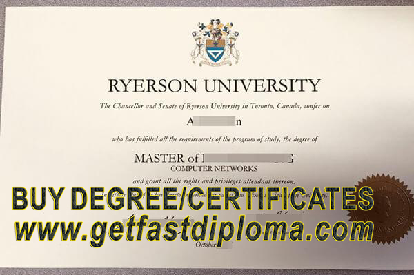 How to buy fake Ryerson University diploma certificate, obtain fake diploma certificate from Ryerson University, order fake diploma from Ryerson University, obtain fake diploma